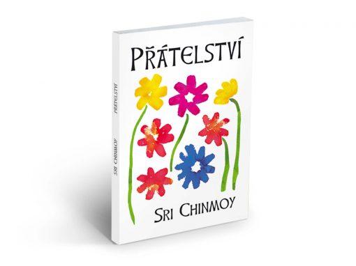 Přátelství - Sri Chinmoy