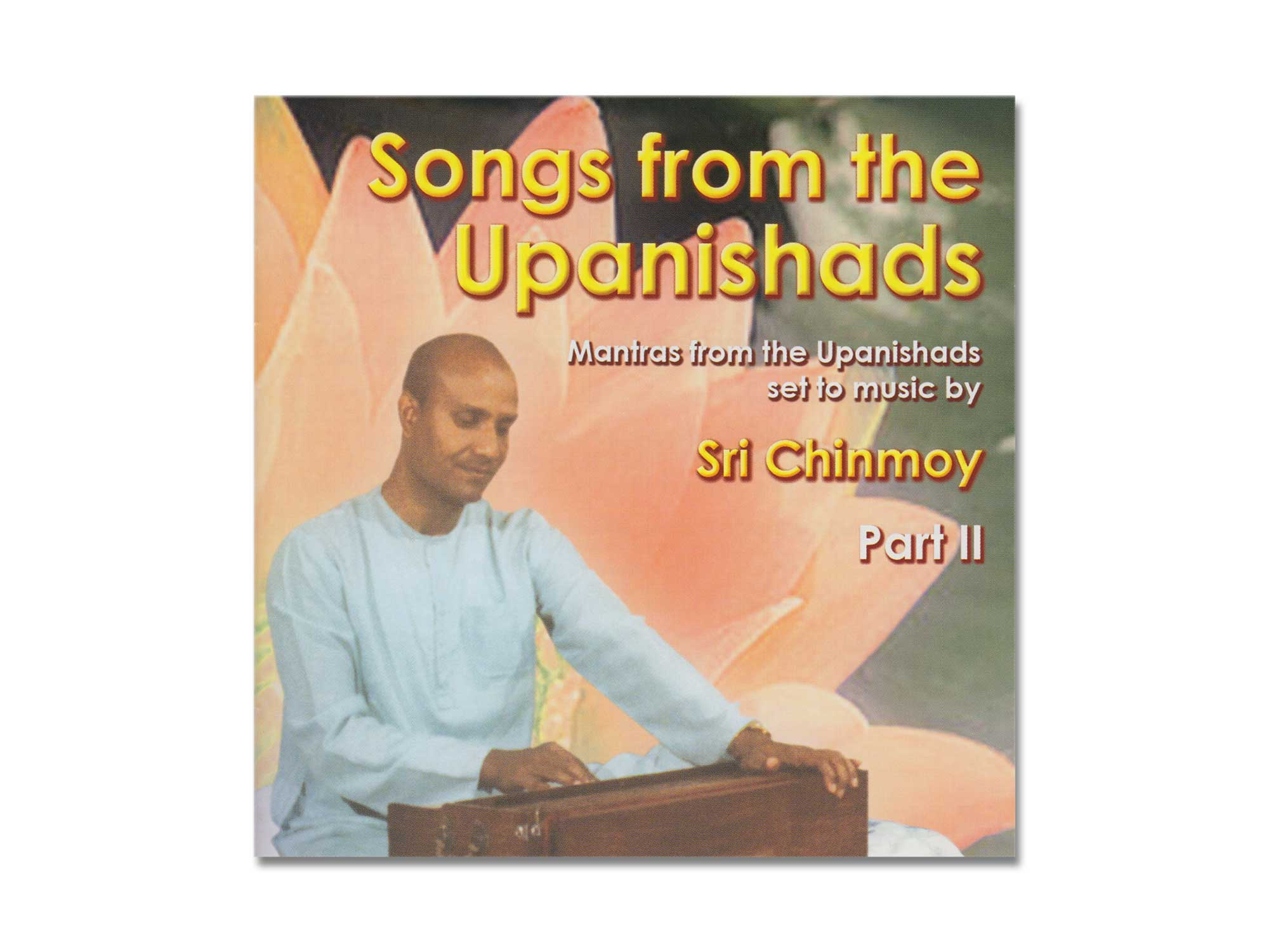 Songs From the Upanishads - Sri Chinmoy