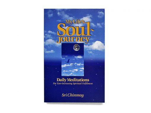 My Life's Soul-Journey - Sri Chinmoy