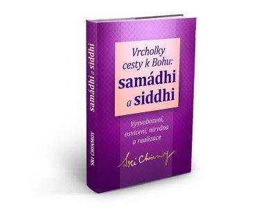 Samádhi a Siddhi - Sri Chinmoy