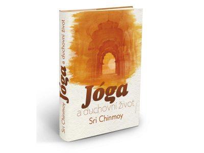 Jóga a duchovní život - Sri Chinmoy