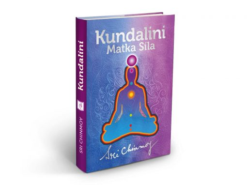 Kundalini: Matka Síla - Sri Chinmoy