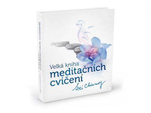 Velká kniha meditačních cvičení - Sri Chinmoy