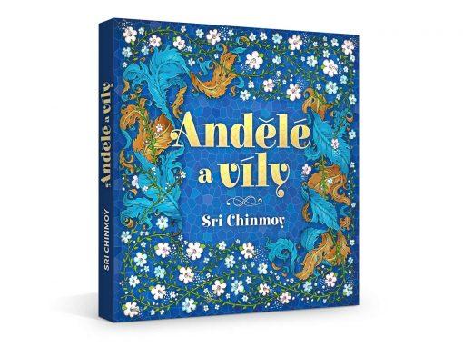 Andělé a víly - Sri Chinmoy