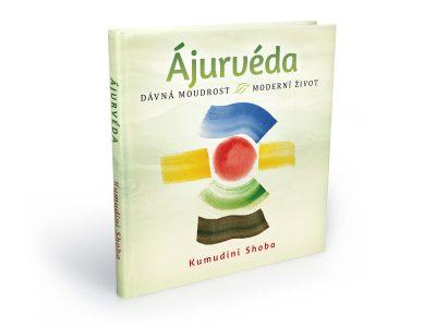 Ájurvéda – dávná moudrost, moderní život - Kumudini Shoba